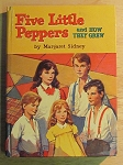 Five Little Peppers and How They Grew by Margaret Sidney - 1955