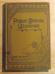 Public School Grammar And Elements Of Composition - 1886