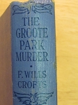 The Groote Park Murder by Freeman Wills Crofts - 1923