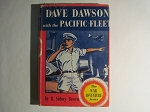 Dave Dawson with the Pacific Fleet by R. Sidney Bowen - First Edition - 1942